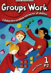 Heinemann Maths Plus: Groups Work 1: Collaborative Problem Solving for All Abilities